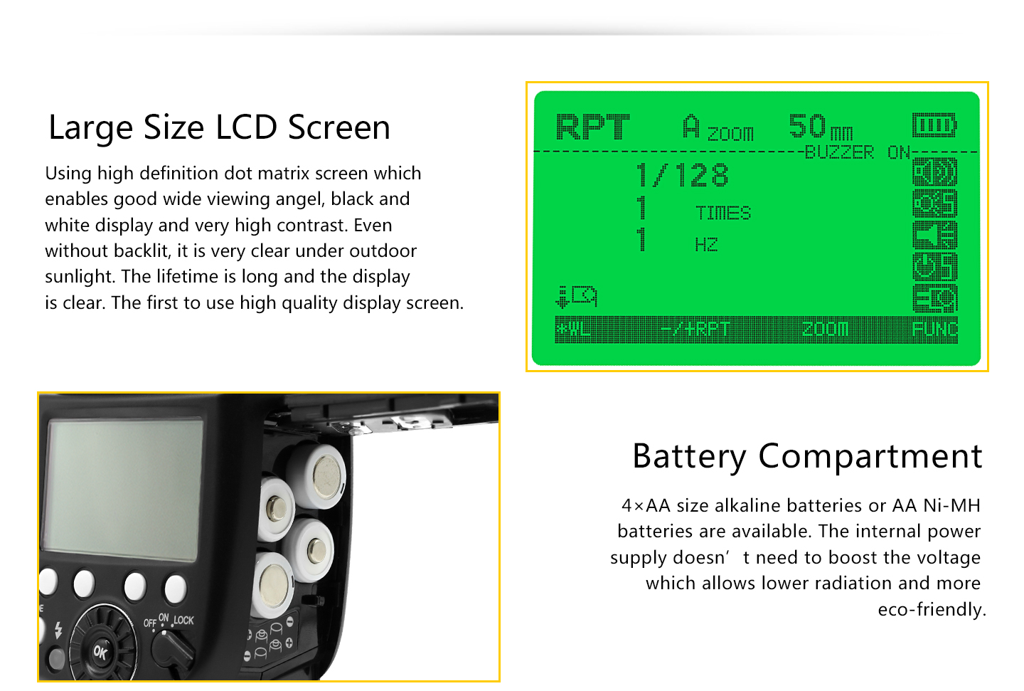 Large Size LCD Screen, Battery Compartment
