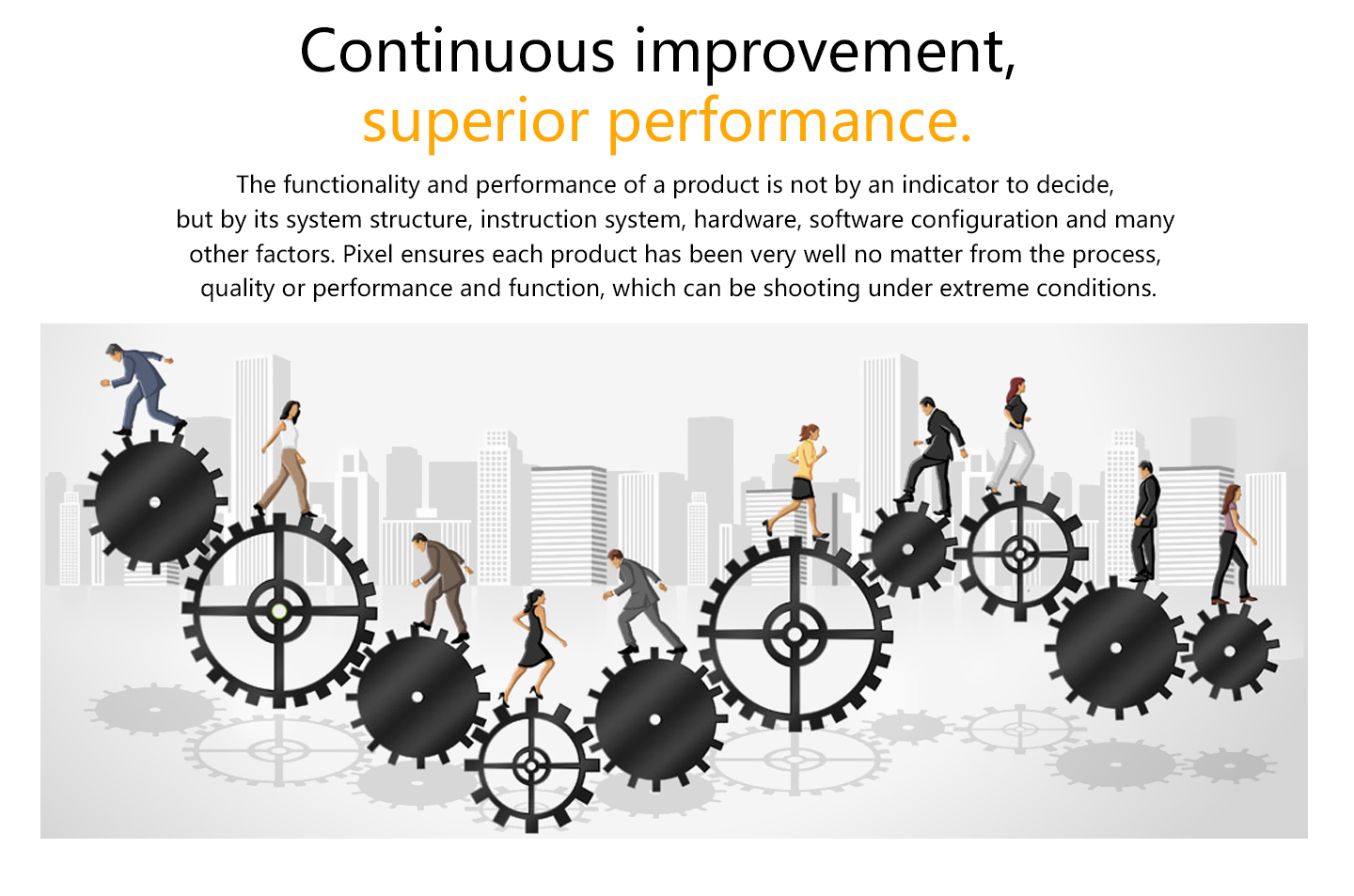 Continuous improvement, siperior performance