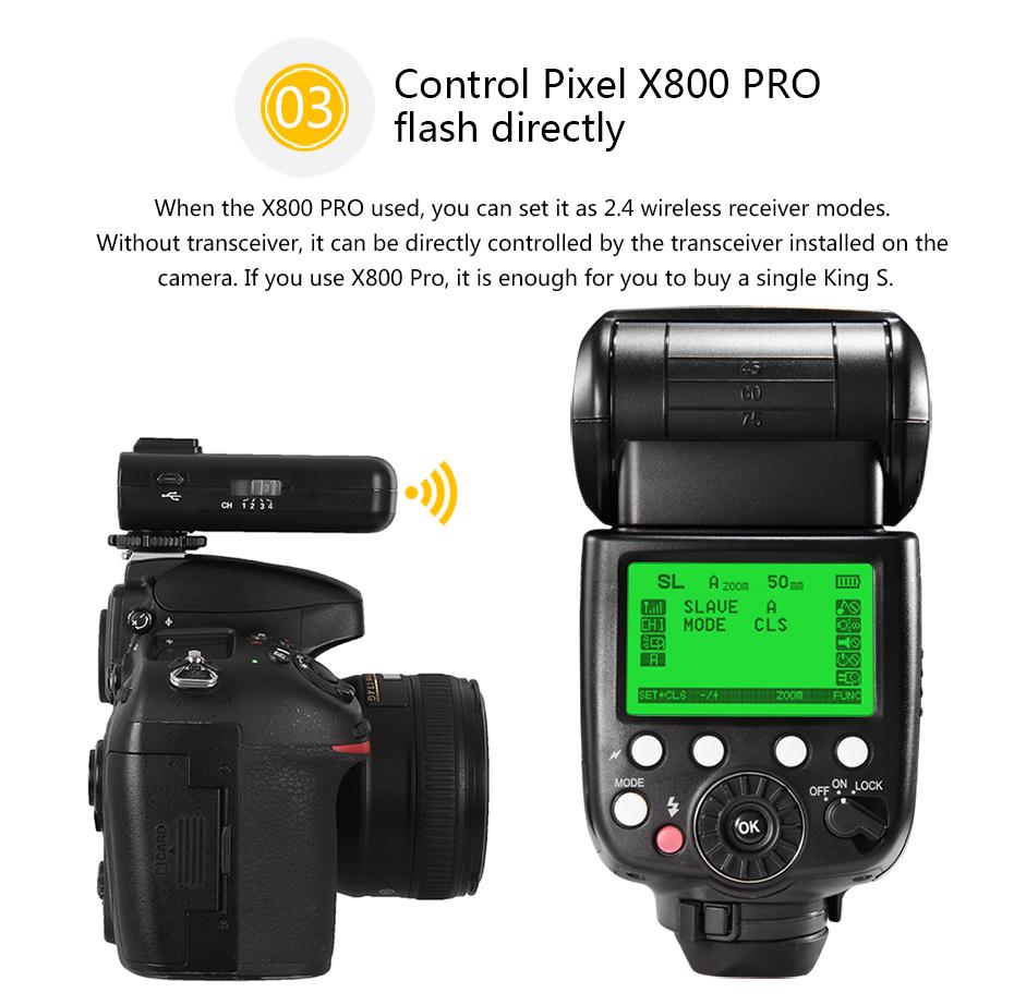 Control Pixel X800 PRO flash directly
