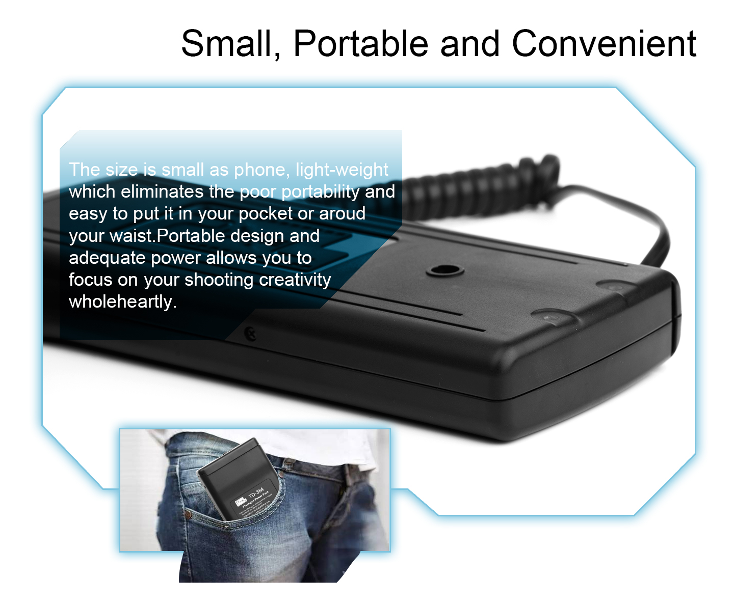 Small, Portable and Convenient