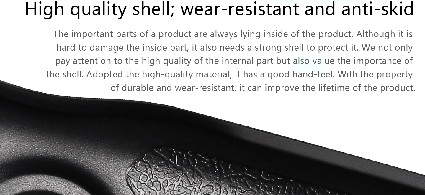 High quality shell; wear-resistant and anti-skid