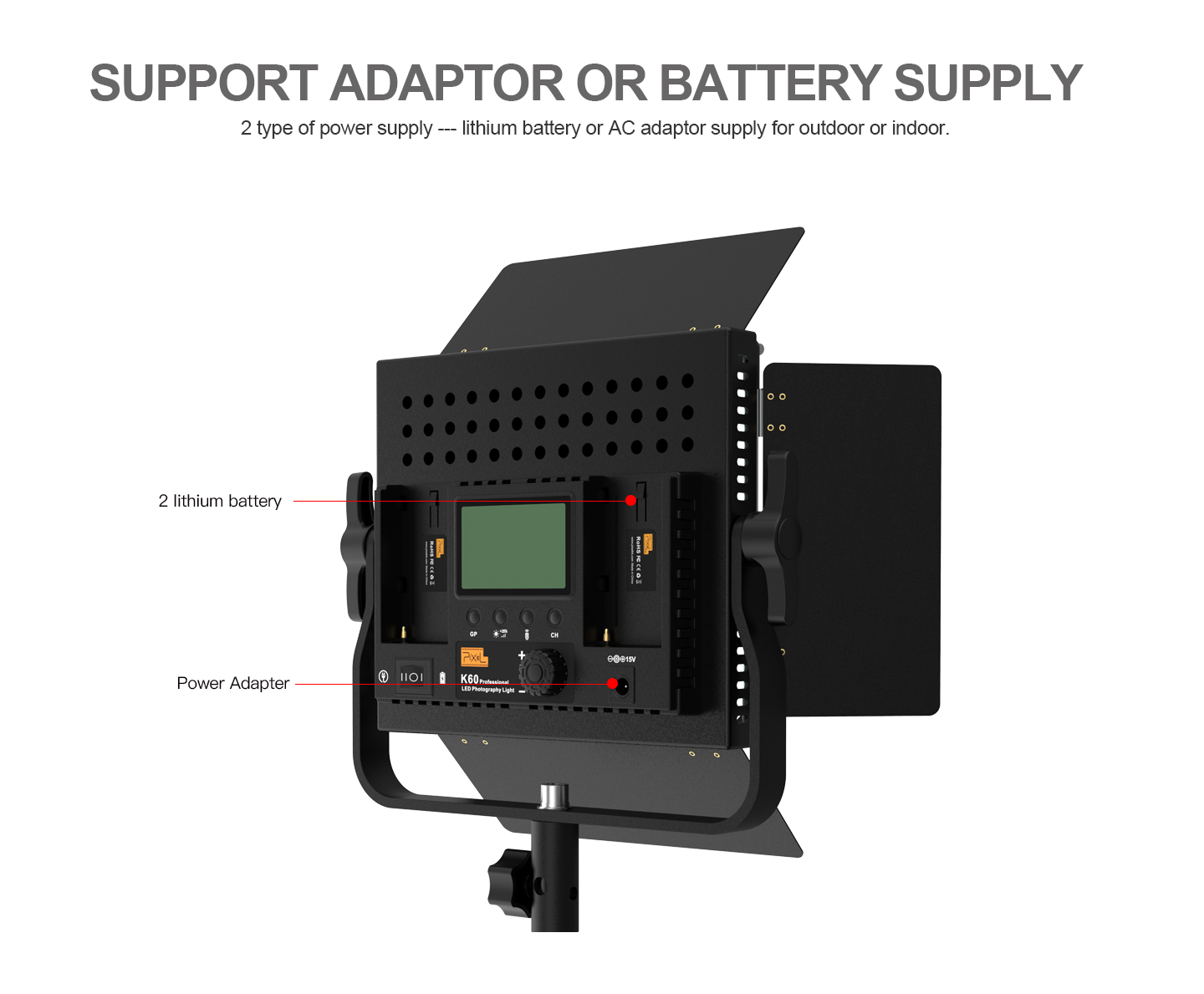 SUPPORT ADAPTOR OR BATTERY SUPPLY