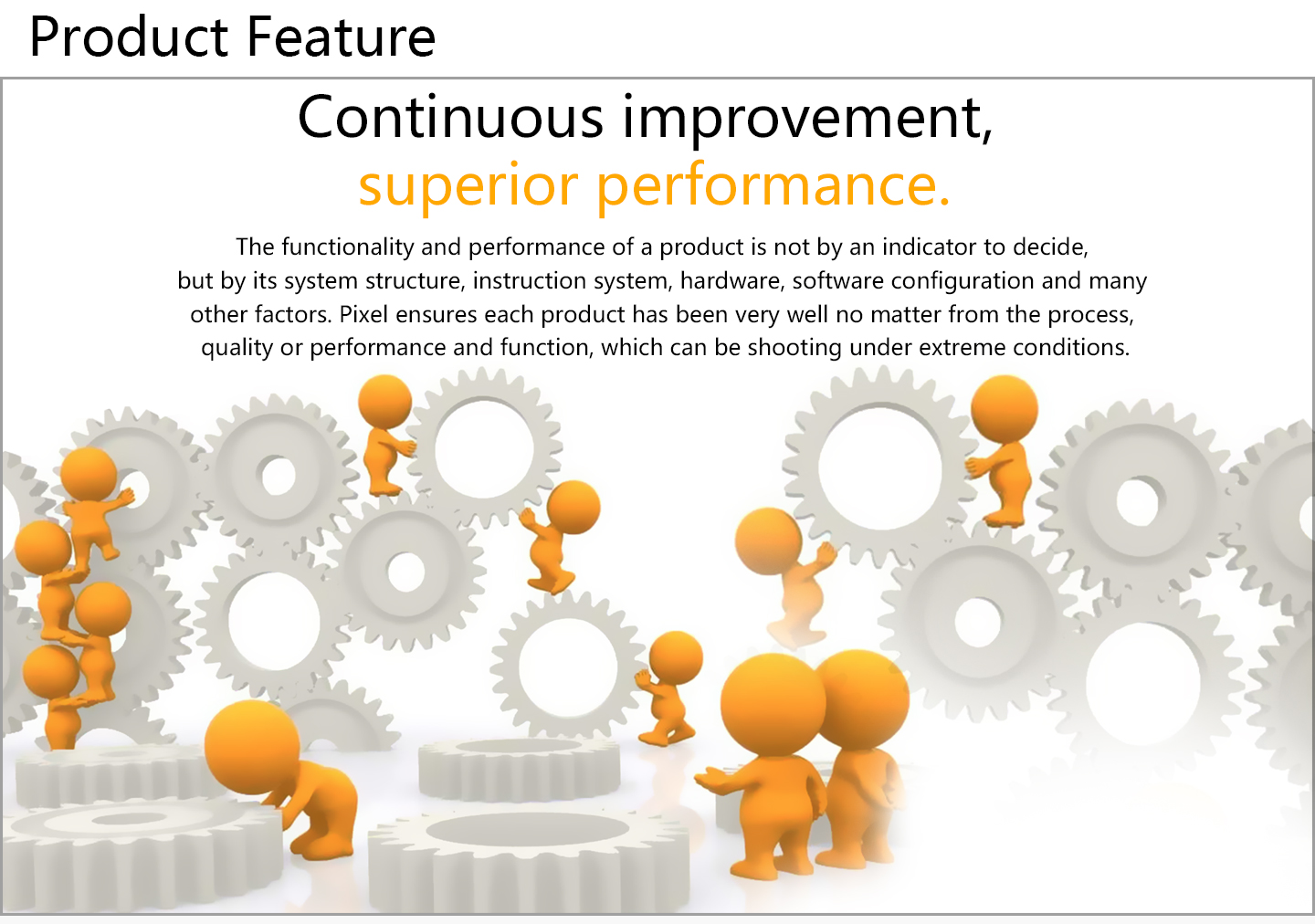 Continuous improvement, superior performance