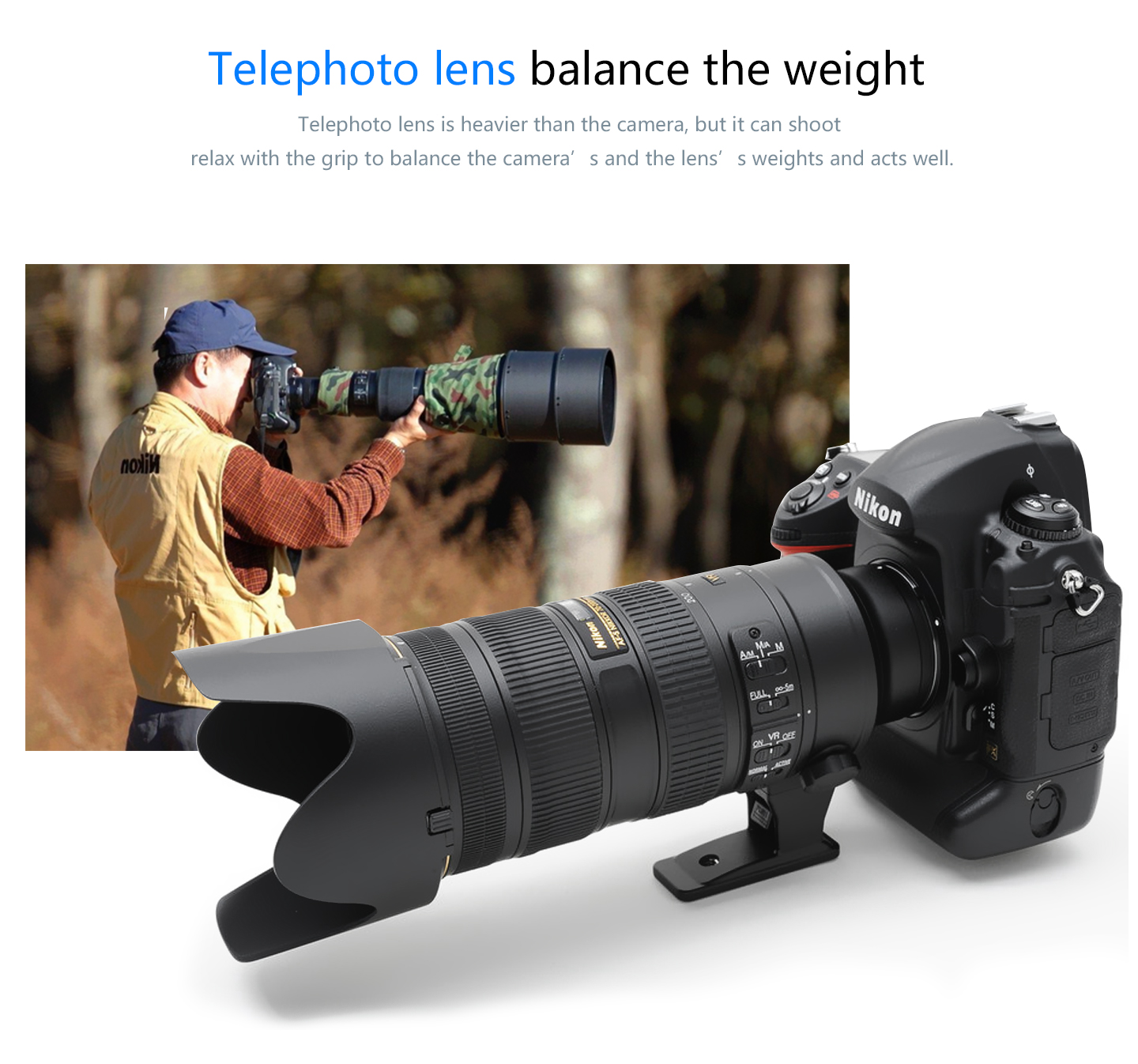 Telephoto lens banlance the weight